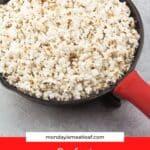 stovetop popcorn in cast iron pan